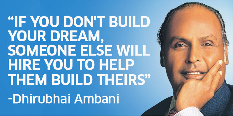 Great Thoughts of Dhirubhai Ambani in Hindi – धीरूभाई अंबानी के अनमोल विचार