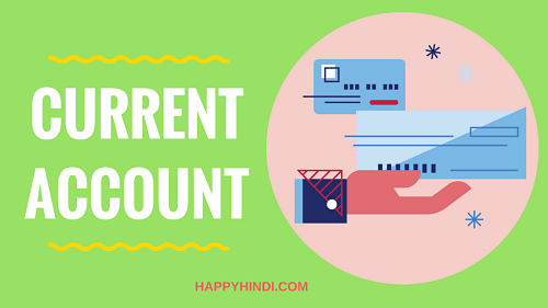 How to Open Current Account for your business