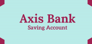 Open Axis Bank Saving Account