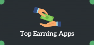 Top Earning Apps - Make Real Money