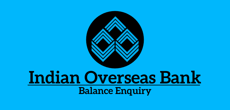 Indian Overseas Bank Balance Check