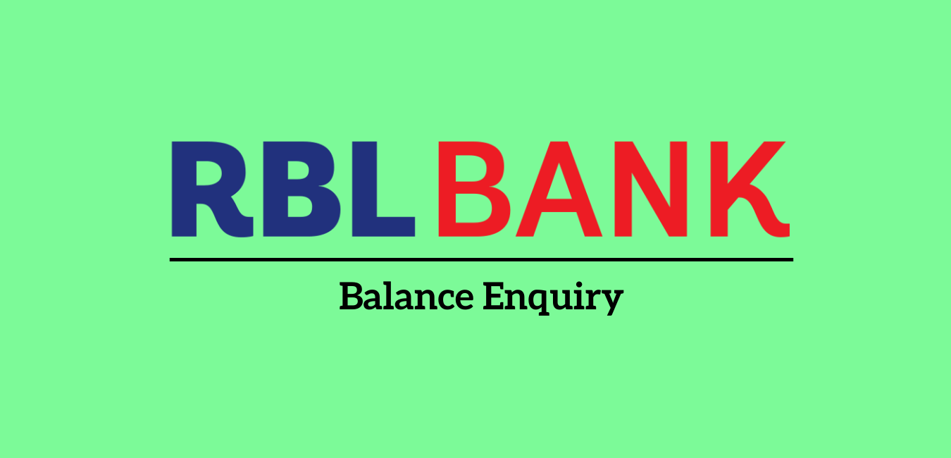 RBL Bank Balance Enquiry Number