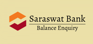 Saraswat Bank Balance Enquiry
