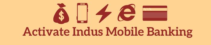 Active Indusind Mobile Banking