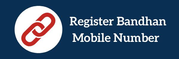 Bandhan Bank Mobile Number Register