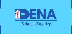 Dena Bank Balance Check