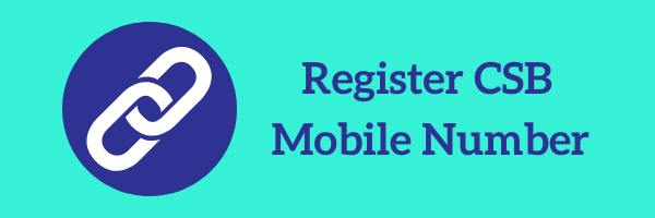 Register CSB Bank Mobile Number