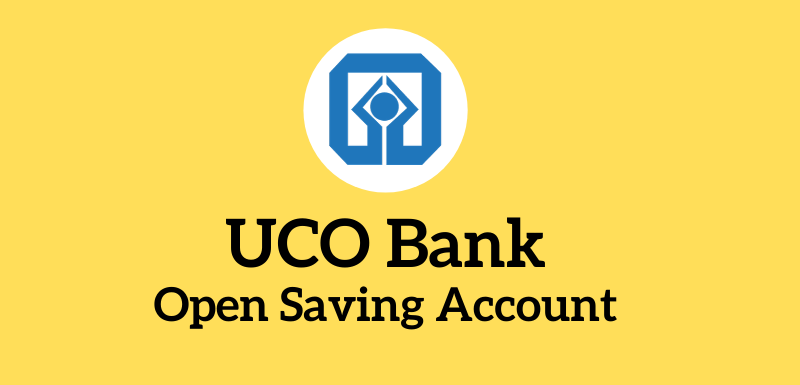 UCO Bank Account Opening