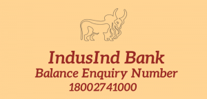 Indusind Bank Balance Enquiry Number