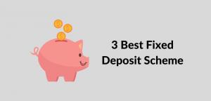 3 Best FD Scheme