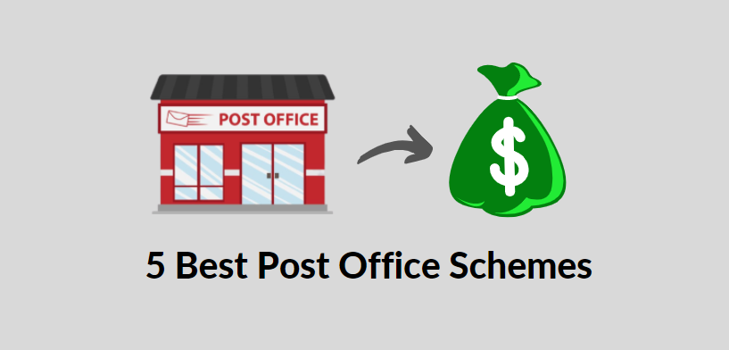 5 Best Post Office Schemes