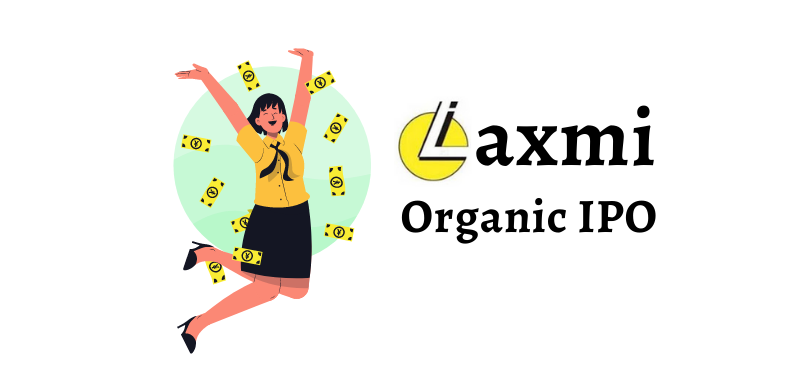 Laxmi Organic IPO Details