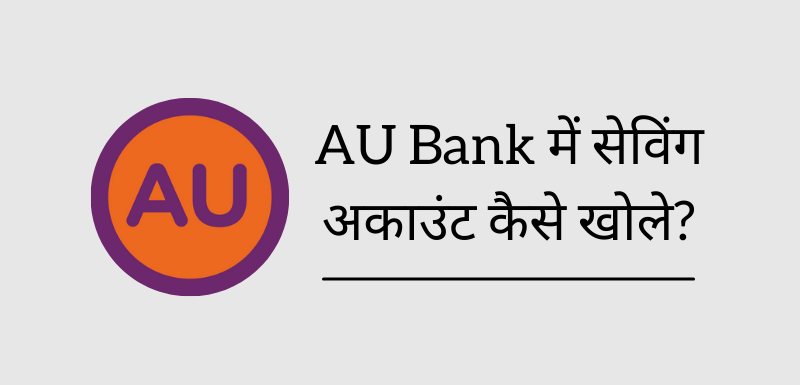 Open AU Bank Saving Account